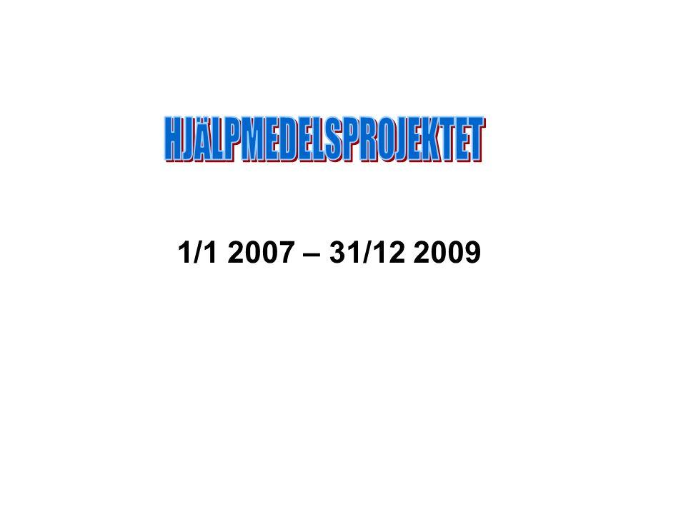 1/1 2007 – 31/12 2009