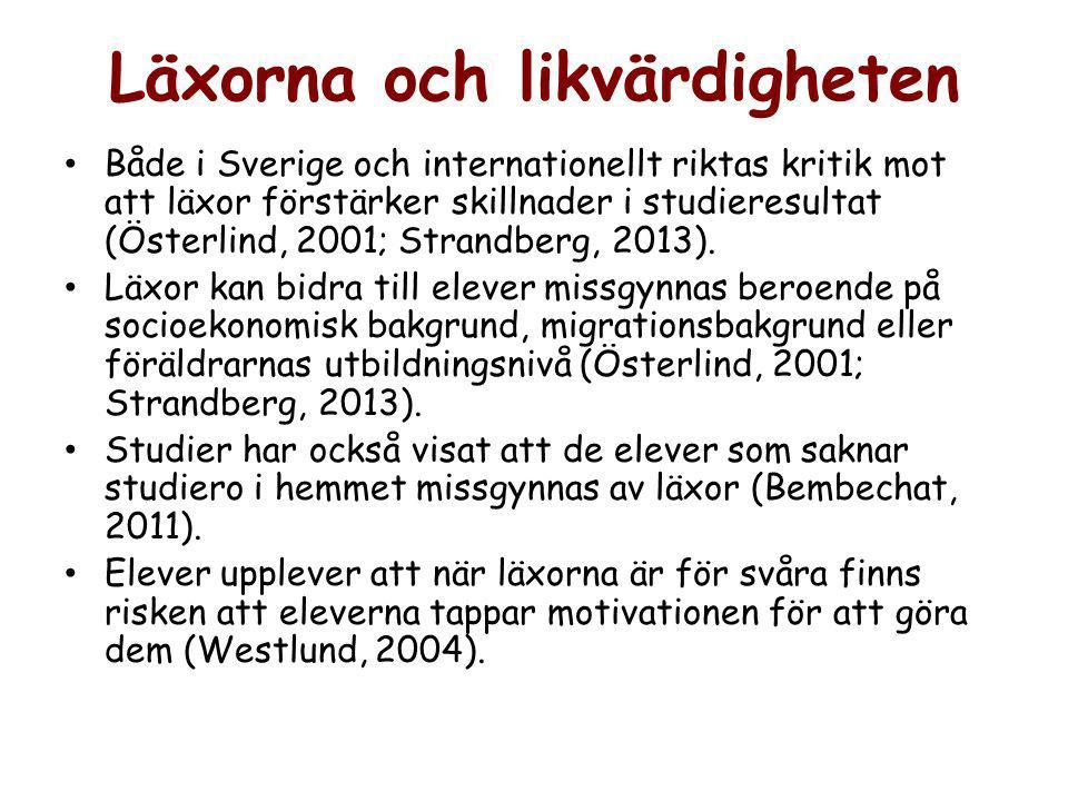 Läxorna och likvärdigheten Både i Sverige och internationellt riktas kritik mot att läxor förstärker skillnader i studieresultat (Österlind, 2001; Strandberg, 2013).