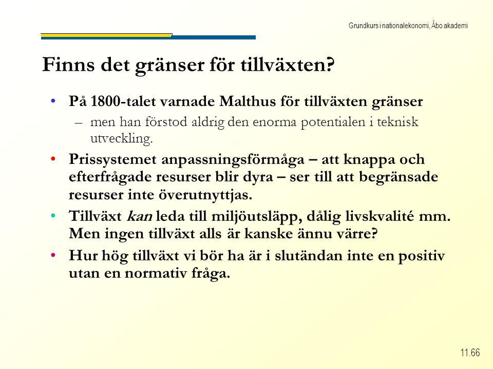 Grundkurs i nationalekonomi, Åbo akademi 11.66 Finns det gränser för tillväxten.