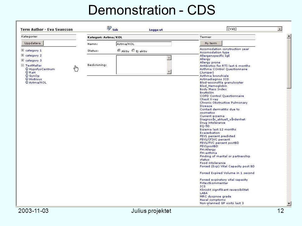 2003-11-03Julius projektet12 Demonstration - CDS