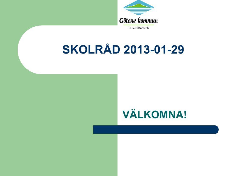SKOLRÅD 2013-01-29 Dagordningen – Aktuellt från enheten, kommunen – Aktuella skolfrågor t ex nästa läsår, läxor, ledigheter och en skola för alla.