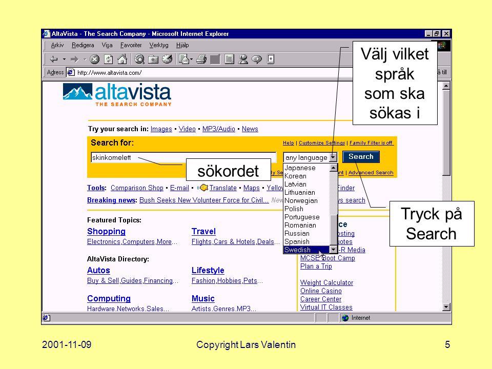 2001-11-09Copyright Lars Valentin16 Hur laddar man ned?
