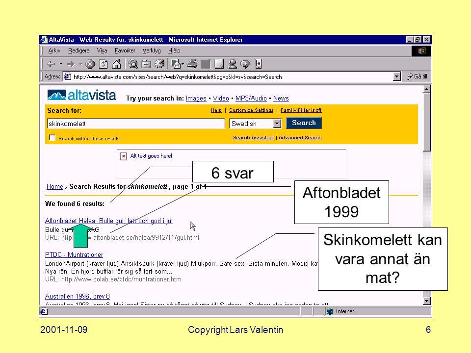 2001-11-09Copyright Lars Valentin7