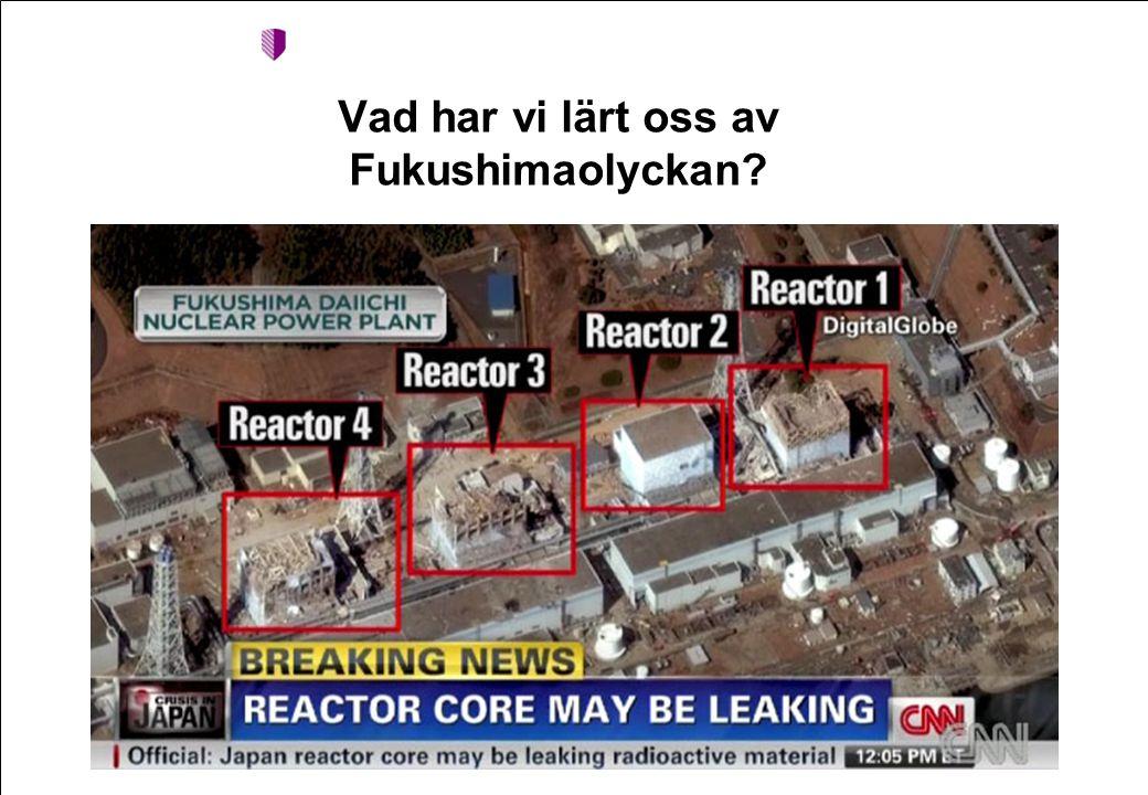 2 Johan Friberg Vad har vi lärt oss av Fukushimaolyckan?