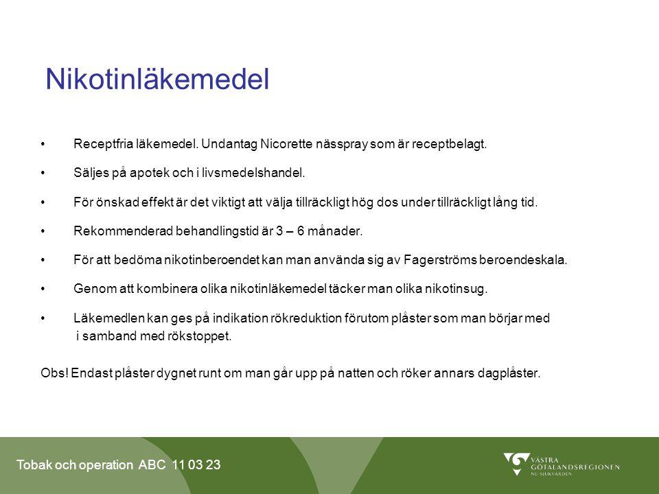 Tobak och operation ABC 11 03 23 Nikotinläkemedel Receptfria läkemedel.