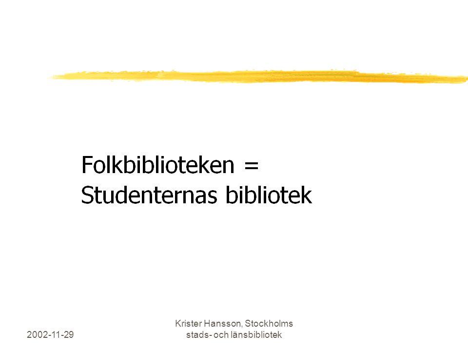 2002-11-29 Krister Hansson, Stockholms stads- och länsbibliotek
