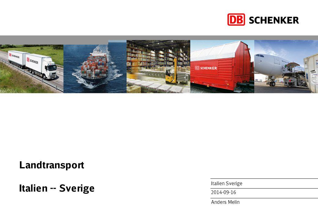 Landtransport Italien -- Sverige Italien Sverige 2014-09-16 Anders Melin