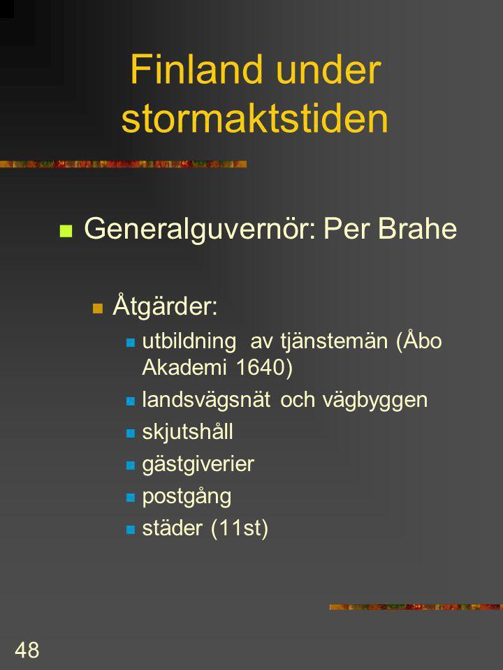 47 G II A handelspolitik religion G II A dog i kriget 1632 Vestfaliska freden slöts 1648 Sverige-Finland blev stormakt och fick: Vorpommern Hinterpomm