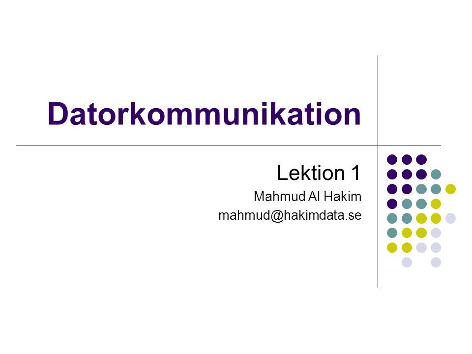 Copyright 2008, Mahmud Al Hakim, www.hakimdata.se2 Välkommen till kursen Datorkommunikation Mål för kursen Kursen skall ge grundläggande kunskaper om datorkommunikation och utveckla färdigheter inom området.