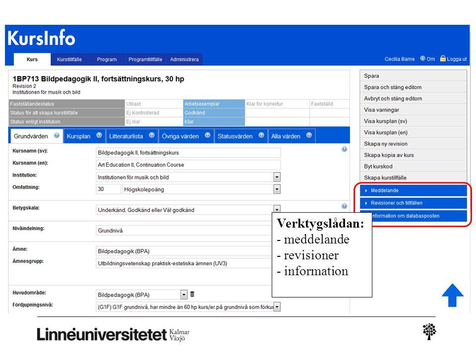 Verktygslådan: - meddelande - revisioner - information