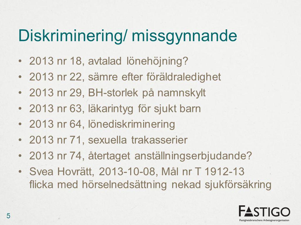 Diskriminering, pågående lagstiftningsärenden 1/1 2013, utvidgat förbud mot åldersdiskriminering Utredning om aktiva åtgärder (Dir.