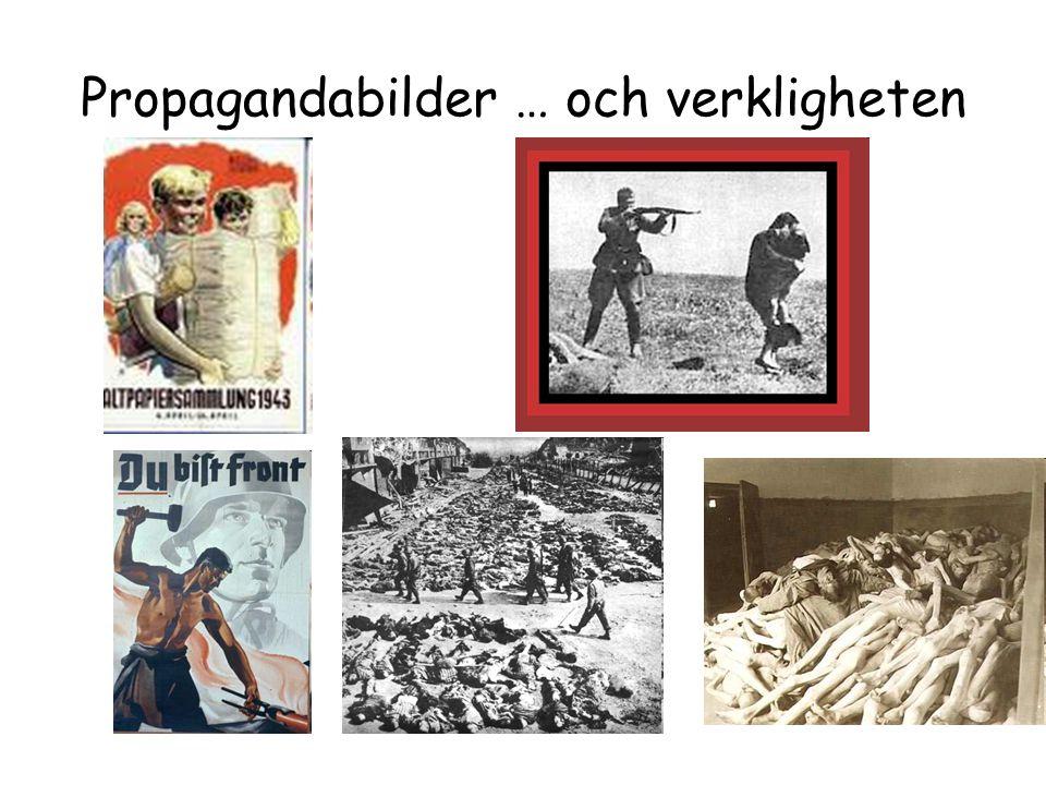 Propagandabilder … och verkligheten