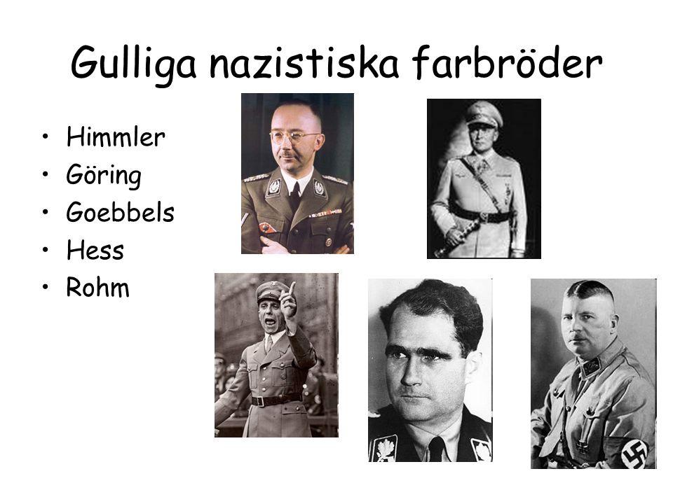 Gulliga nazistiska farbröder Himmler Göring Goebbels Hess Rohm