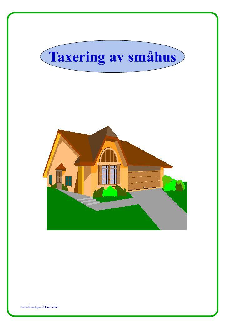 Arne Sundquist/Orsalheden Taxering av småhus Småhuset: Lägets inverkan på värdet av småhuset d v s värdenivån samt åldersinverkan i området ifråga uttrycks alltså på följande sätt: Exempel : Lidingö, strandområde 15,0/100 Professorsstaden, Lund 14,0/100 Åsele, tätorten 2,2/75 Åsele, glesbygden 1,3/75 Notera att S-nivåfaktorn och åldersinverkan endast avser värdet av småhuset d v s bygg- naden.