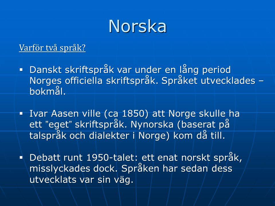 Norska Varför två språk.
