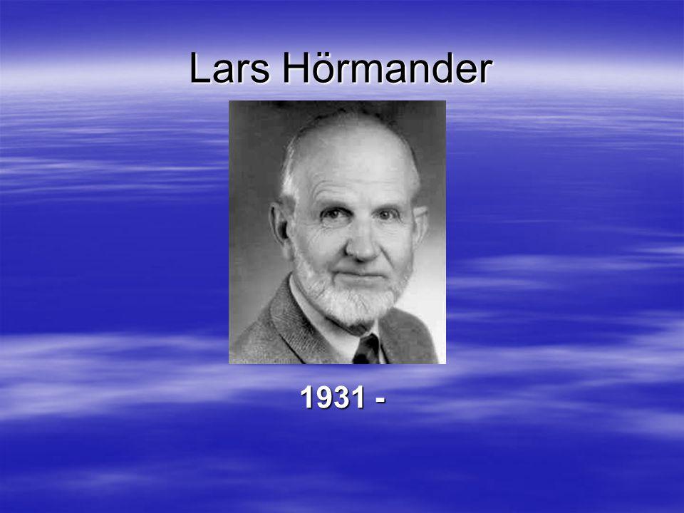 Lars Hörmander 1931 -