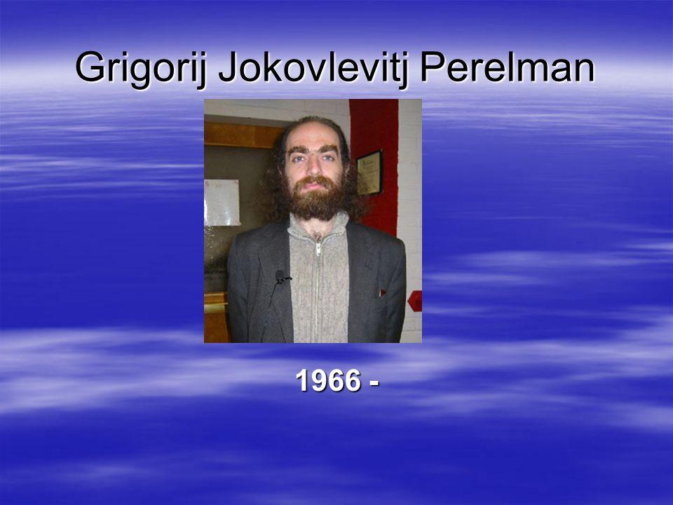 Grigorij Jokovlevitj Perelman 1966 -