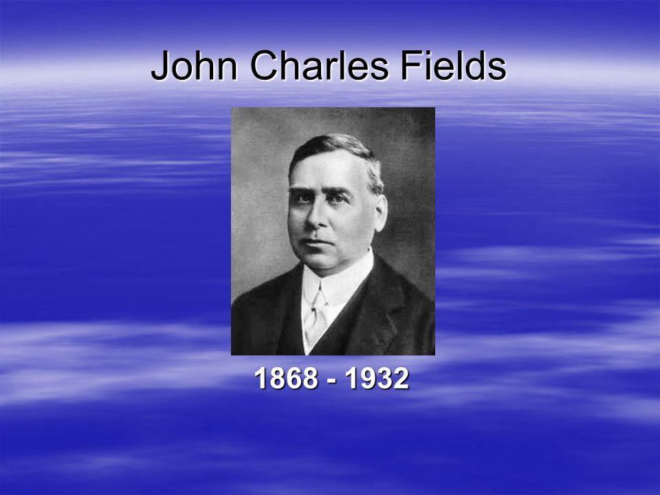  Familj –John Charles Fields Sr –Harriet Bowes  Utbildning –Hamilton Collegian Institute –University of Toronto –John Hopkins University –1887 kommer med tesen; (d n /dx n )y - (x m )y = 0 J.C.Fields
