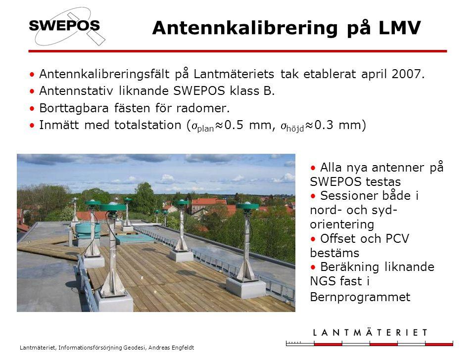 Lantmäteriet, Informationsförsörjning Geodesi, Andreas Engfeldt Antennkalibrering på LMV Antennkalibreringsfält på Lantmäteriets tak etablerat april 2