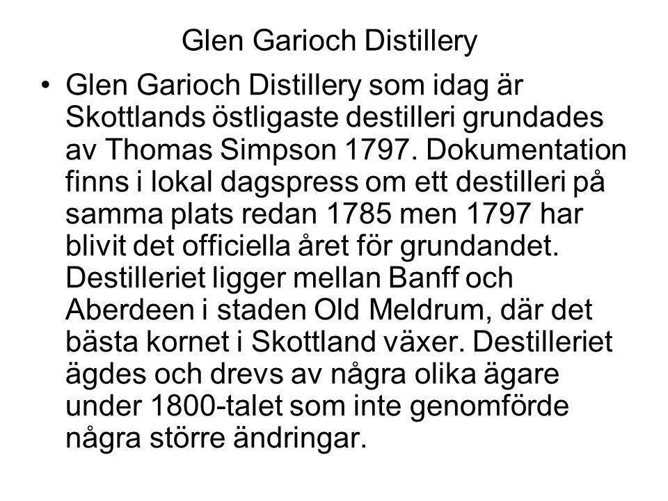 Glen Garioch Distillery Glen Garioch Distillery som idag är Skottlands östligaste destilleri grundades av Thomas Simpson 1797.