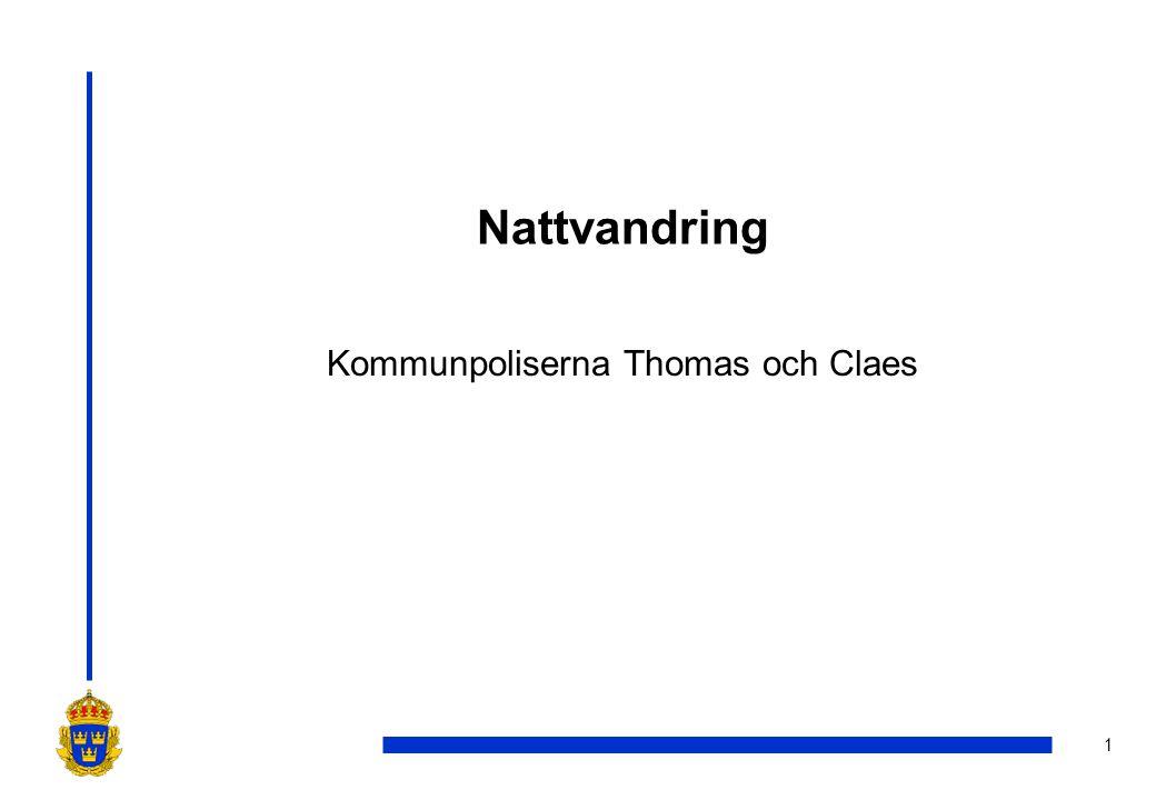 1 Nattvandring Kommunpoliserna Thomas och Claes