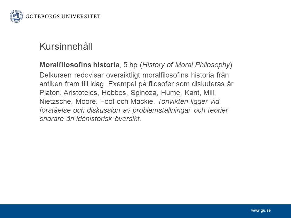 www.gu.se Kursmål Efter avslutad kurs ska studenten 2.