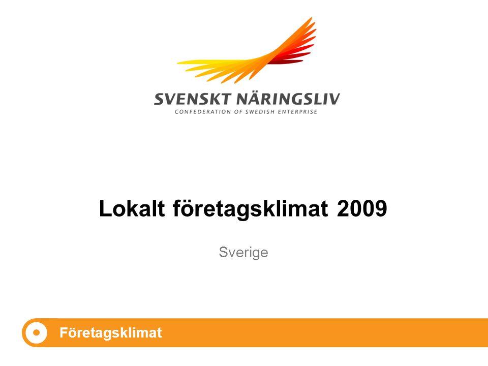 Sverige Företagsklimat Lokalt företagsklimat 2009