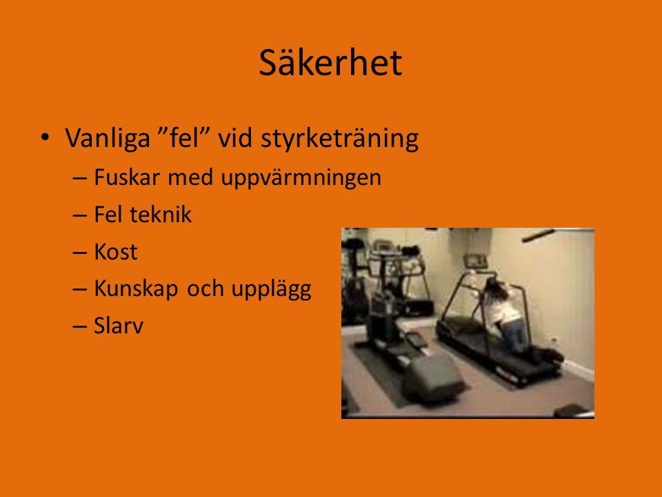Styrketräning Koncentrisk träning – Drar ihop musklerna, musklerna blir kortare Exentrisk träning – Musklerna sträcks ut, de blir längre Statisk/isometrisk träning – Ingen rörelse, håller vikten/kroppen stilla