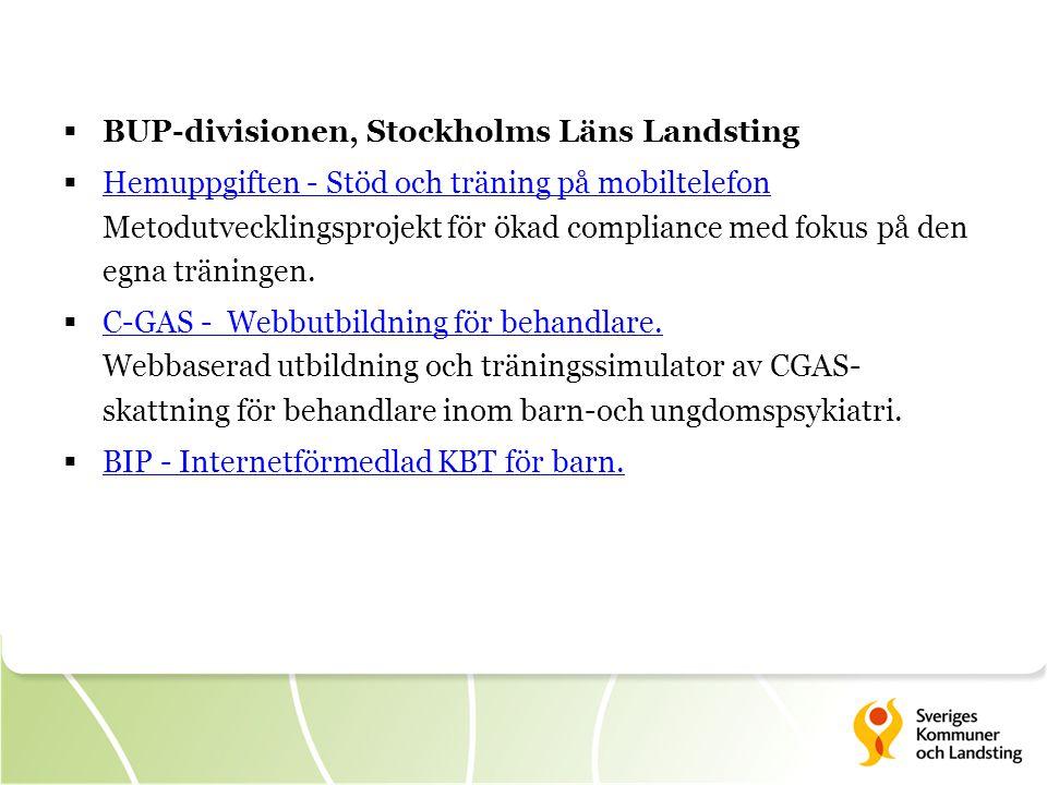  BUP-divisionen, Stockholms Läns Landsting  Hemuppgiften - Stöd och träning på mobiltelefon Metodutvecklingsprojekt för ökad compliance med fokus på den egna träningen.
