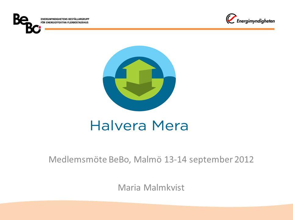 Medlemsmöte BeBo, Malmö 13-14 september 2012 Maria Malmkvist
