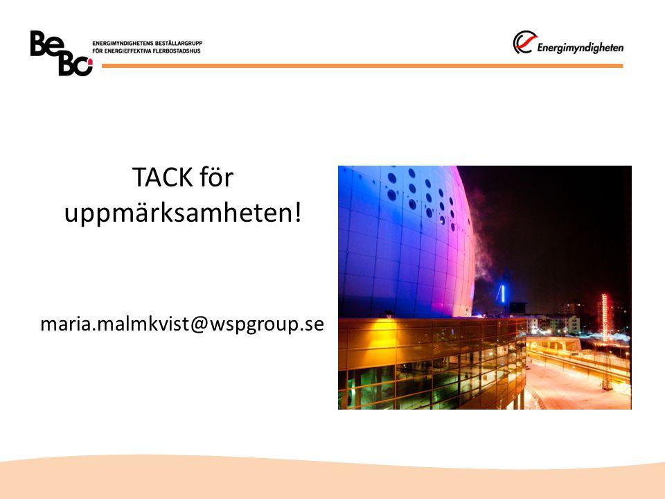TACK för uppmärksamheten! maria.malmkvist@wspgroup.se