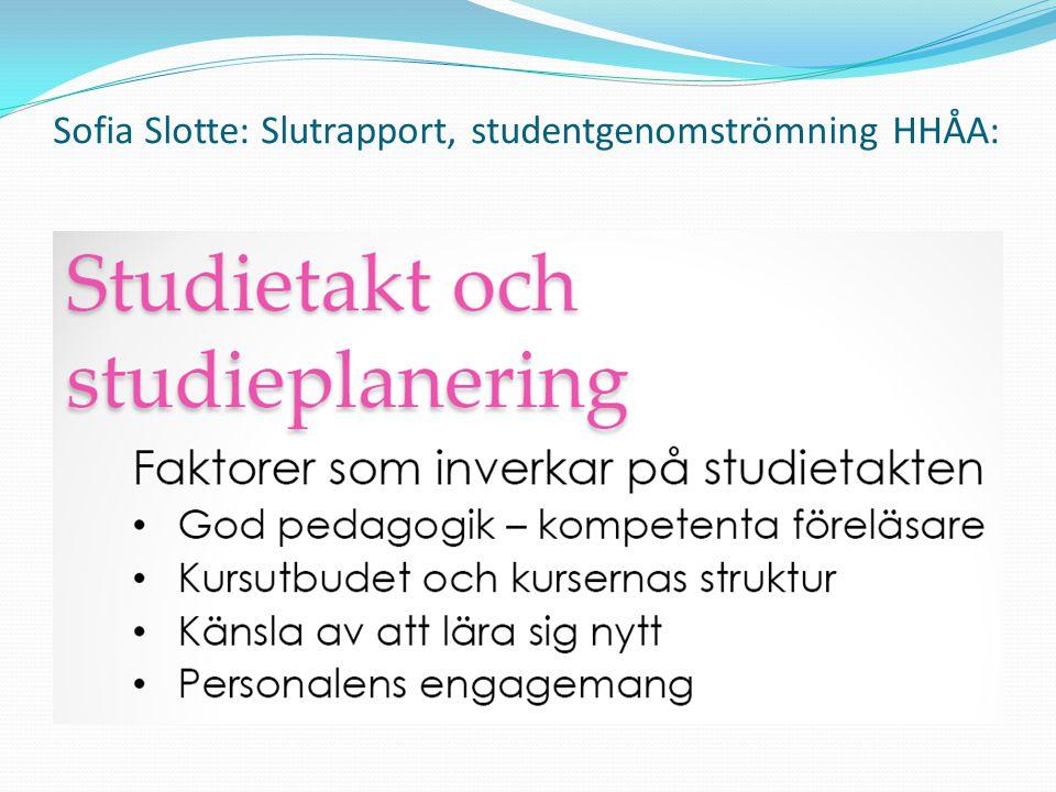 Sofia Slotte: Slutrapport, studentgenomströmning HHÅA: