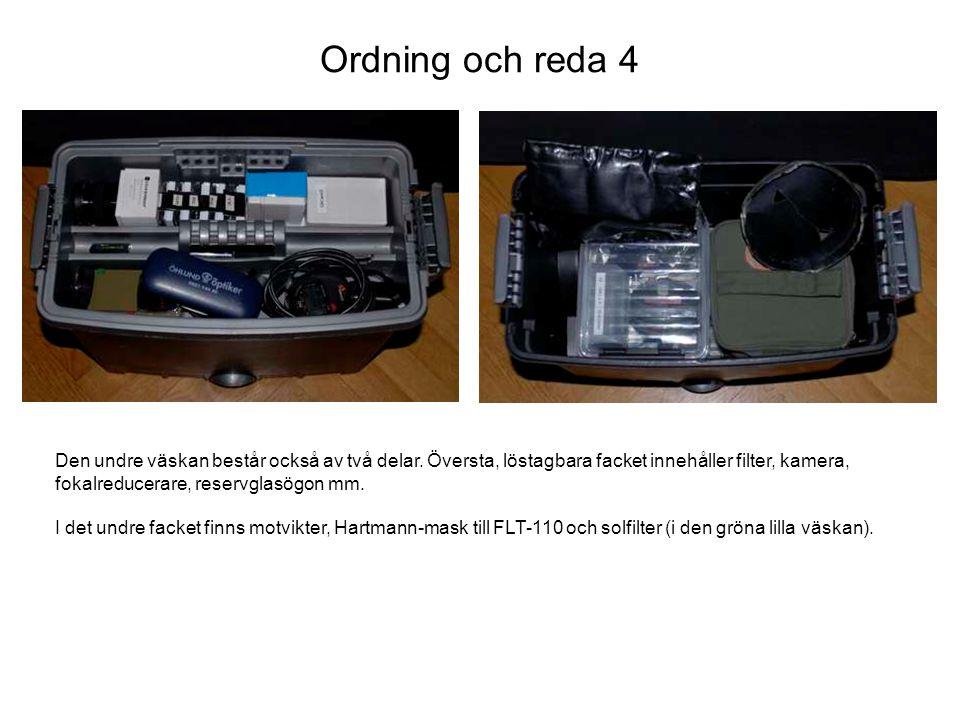 Ordning och reda 5 I batteriväskans övre fack finns säkringar och extra sladdar.