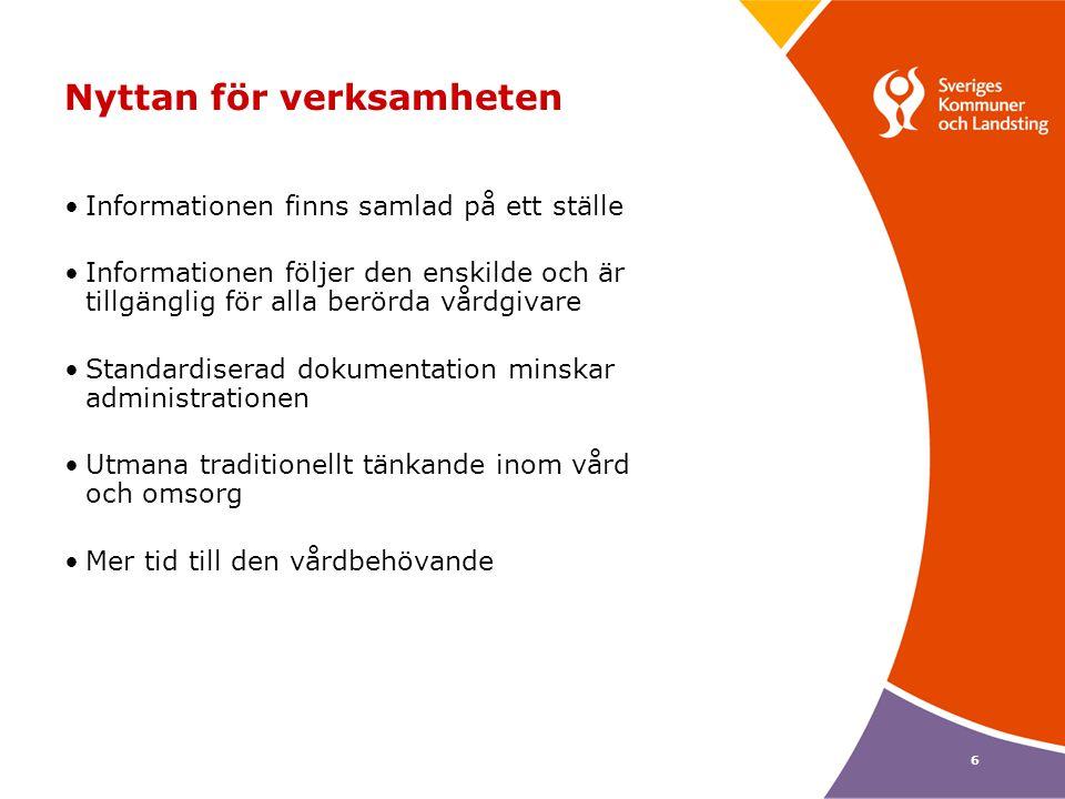17 Nationell Informationsstruktur Förväntat resultat: Den första versionen av den nationella informationsstrukturen beräknas vara klar i slutet av år 2009.