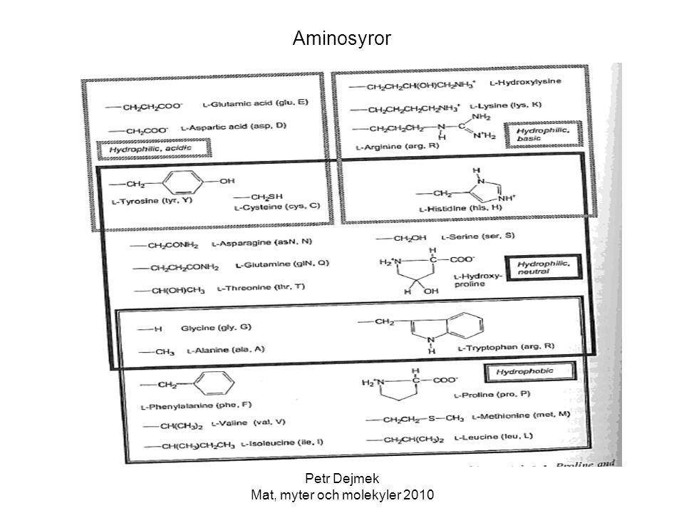Petr Dejmek Mat, myter och molekyler 2010 Enzymer Proteaser och peptidaser Kan sönderdela proteiner, specificiteten känd dvs kan angripa specifika sekvenser av aminosyror.