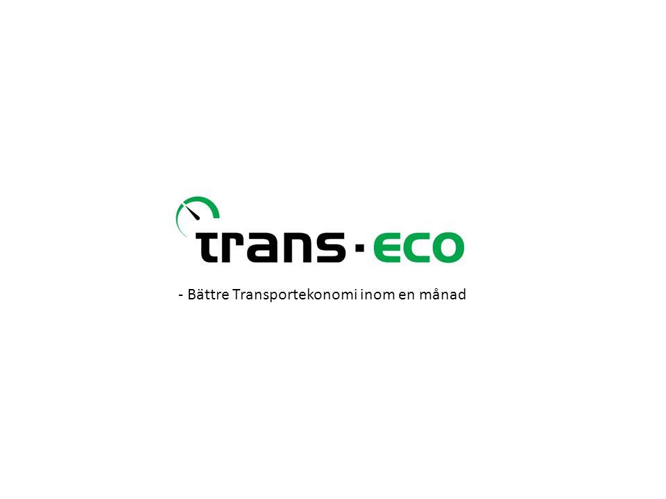 - Bättre Transportekonomi inom en månad