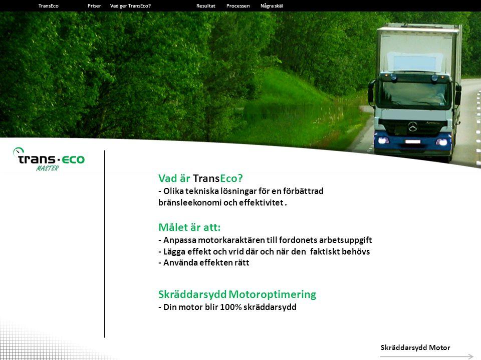 2014-12-13162014-12-1316 Bränslerapport för test av TransEco MAN TGX 26.480 6X2 BLS – 2008 2st förare, AUT, 40% motorväg, 40% landsväg, 20% stadstrafik - Testades utfördes under perioden 28 november till 04 januari.