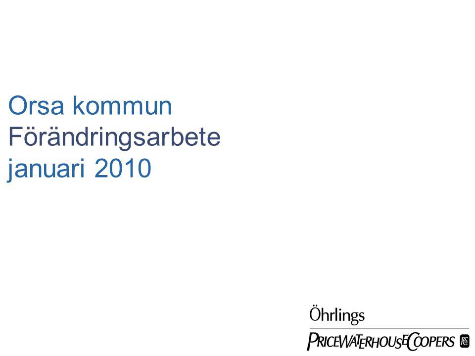 Orsa kommun Förändringsarbete januari 2010