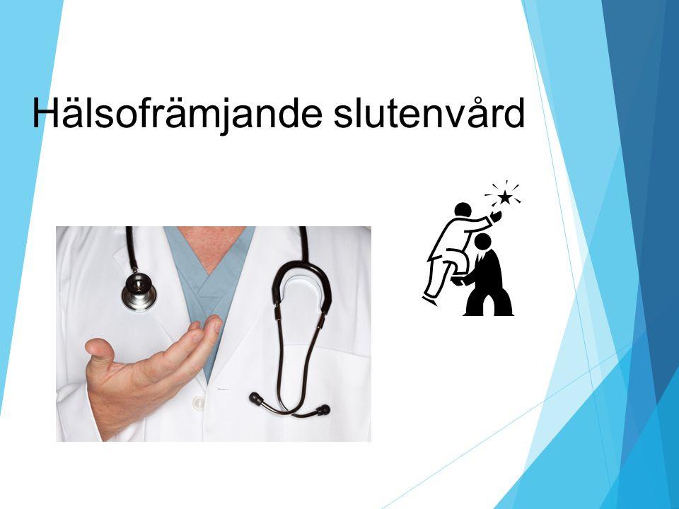 Hälsofrämjande slutenvård