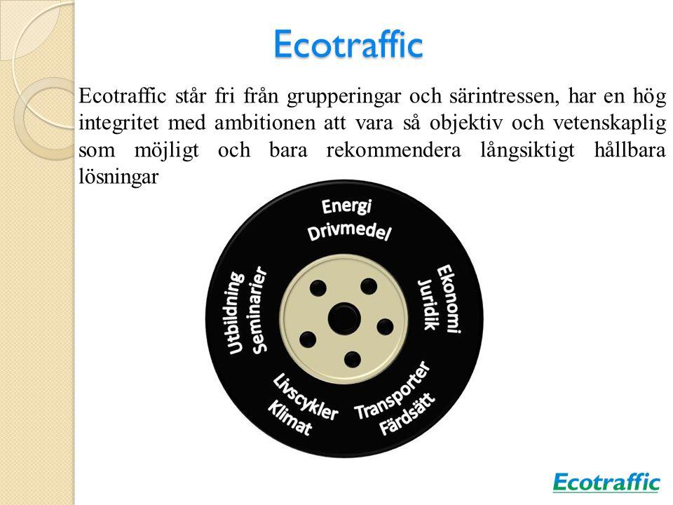 Ecotraffic Ecotraffic står fri från grupperingar och särintressen, har en hög integritet med ambitionen att vara så objektiv och vetenskaplig som möjl