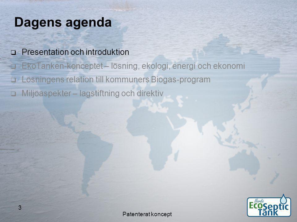 Patenterat koncept 44 - ett miljöföretag Presentation – EkoTanken AB - ett miljöföretag  Fokus på enskilda avlopp – miljöfråga av gigantisk kaliber.