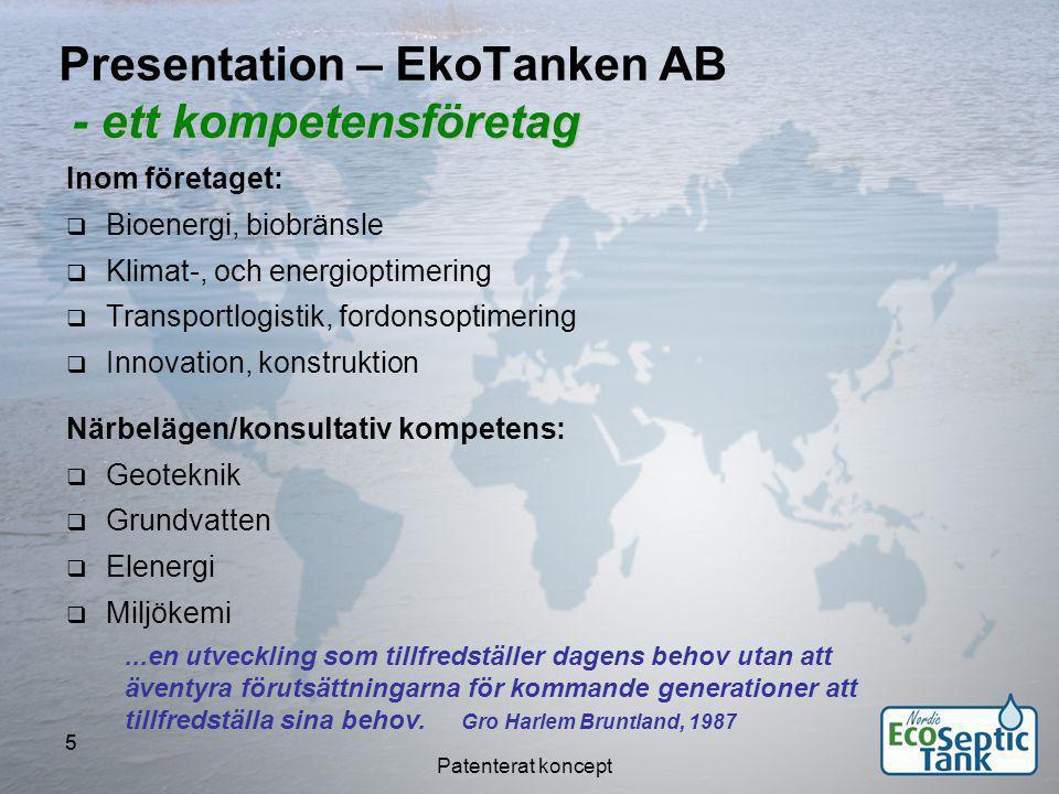 Patenterat koncept 6 EkoTanken Vilka miljöfrågor löser EkoTanken.