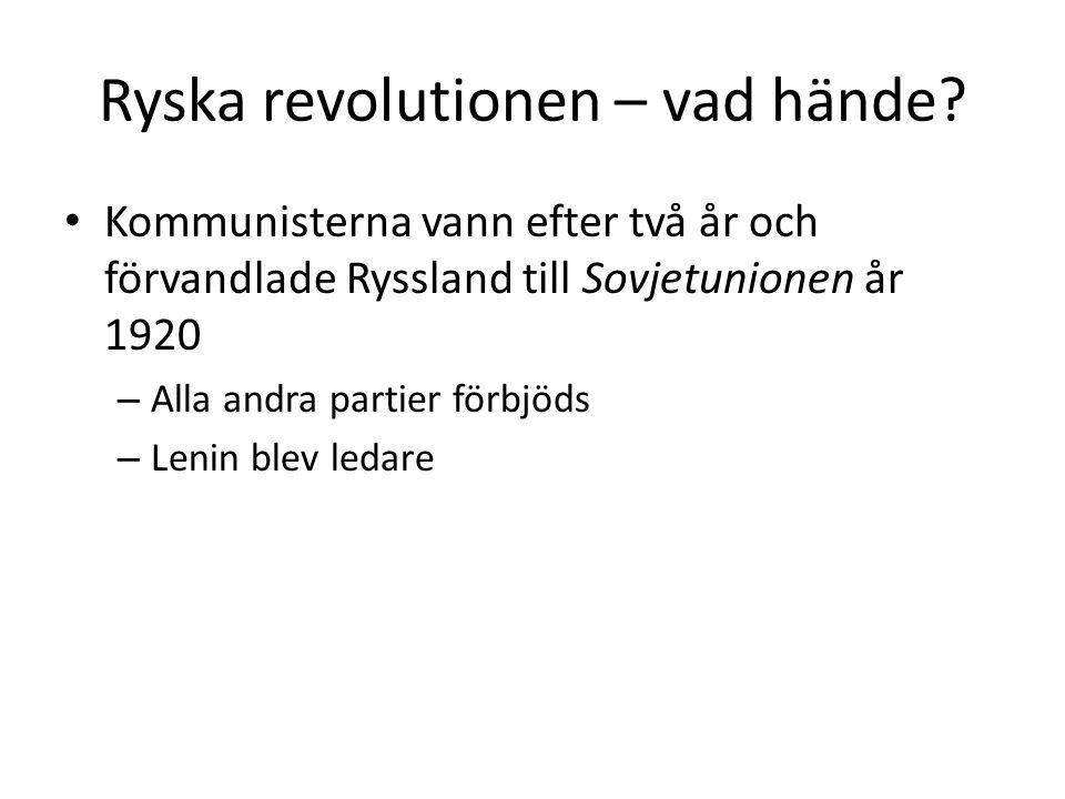 Ryska revolutionen – vad hände? Kommunisterna vann efter två år och förvandlade Ryssland till Sovjetunionen år 1920 – Alla andra partier förbjöds – Le