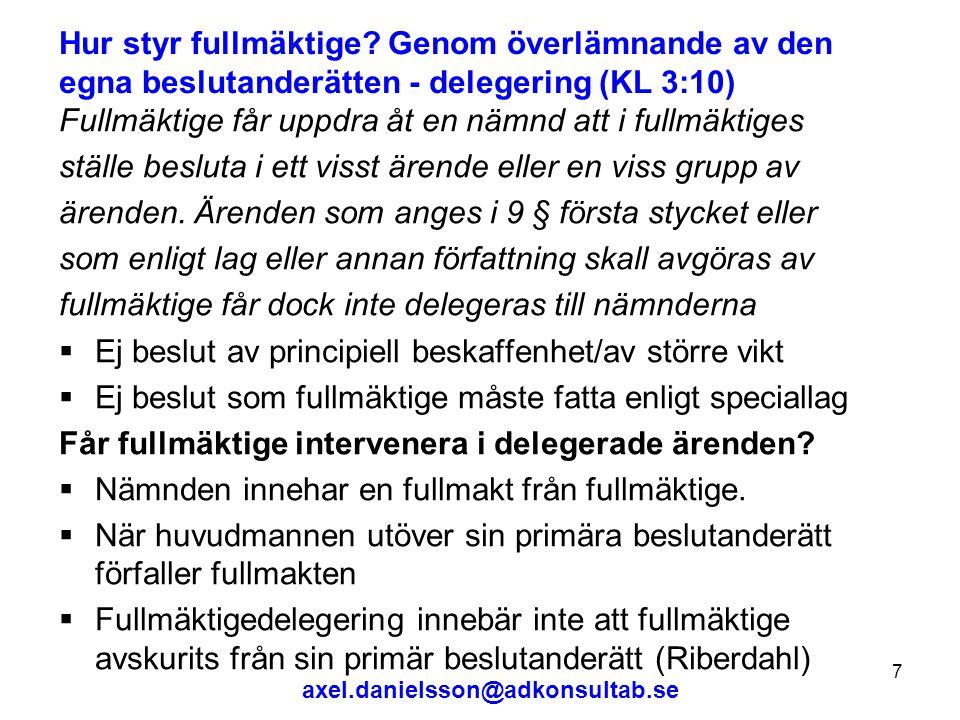 axel.danielsson@adkonsultab.se 8 Hur styr fullmäktige.