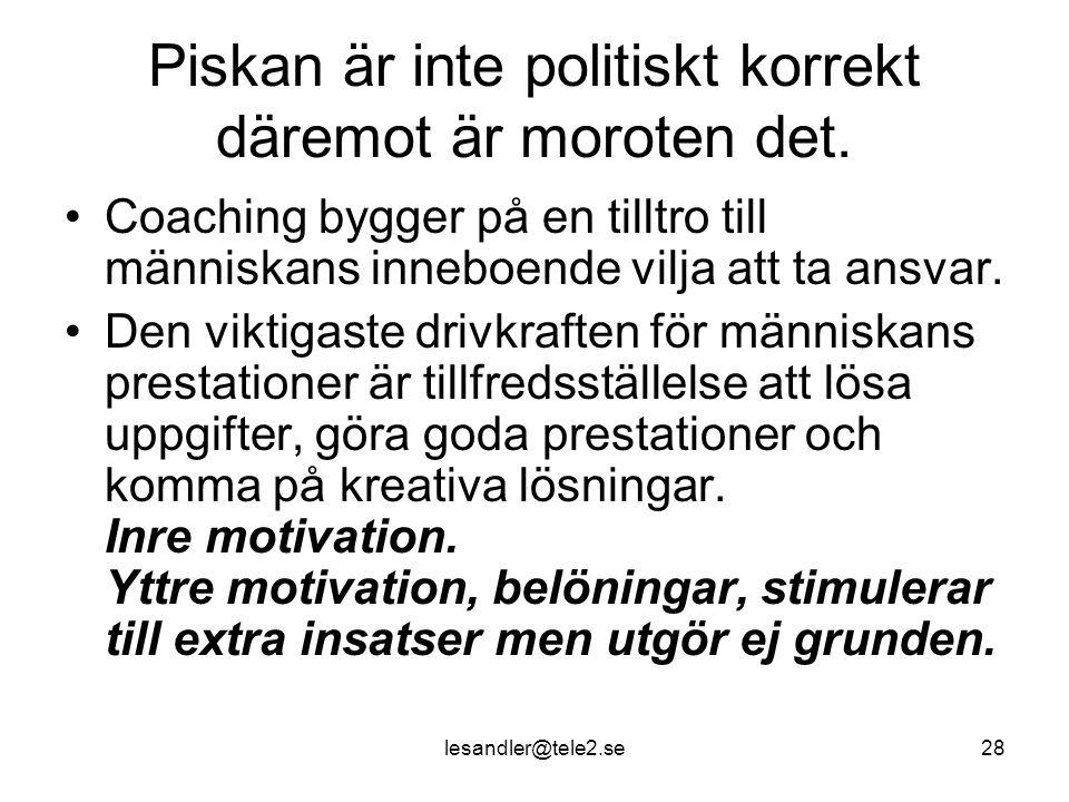 lesandler@tele2.se28 Piskan är inte politiskt korrekt däremot är moroten det.
