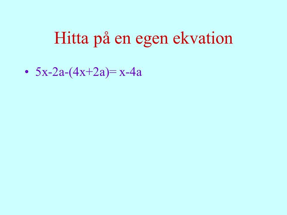 200-7.X=60 Vilken situation i verkliga livet kan ge upphov till denna ekvation.