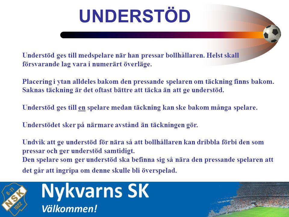 8 Rätt understödsavstånd till bollhållaren gör att ny press kan etableras direkt om denne tar sig förbi medspelaren.