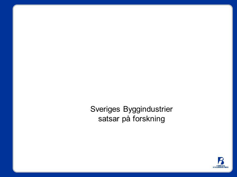 Sveriges Byggindustrier satsar på forskning