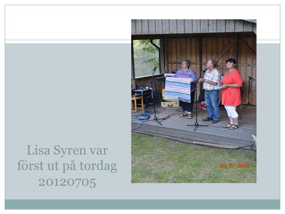 Lisa Syren var först ut på tordag 20120705