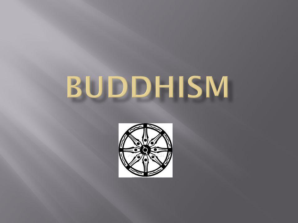  Buddhism började i nordöstra Indien för 2 500 år sedan.